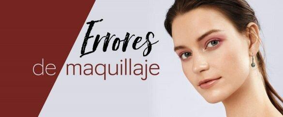 Errores de maquillaje y cómo debes evitarlos